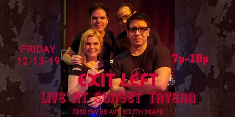 Exit Left Returns to Rock the Sunset Tavern! tickets