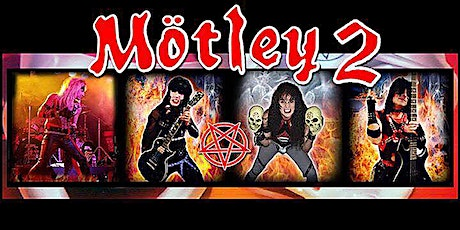 Motley 2 tickets