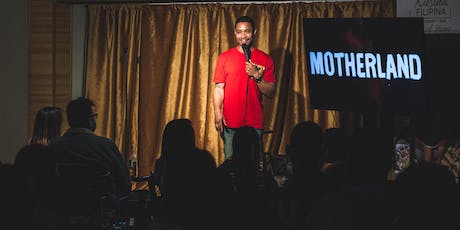 Motherland - Free Stand Up Comedy tickets