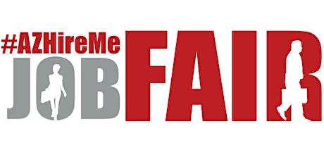 #AZ Hire Me Job Fair| Meet in person with hiring companies| January 22,2020 tickets