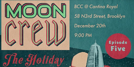Moon Crew: The Holiday Spectacular tickets
