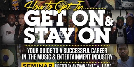 HOW TO GET IN, GET ON & STAY ON tickets