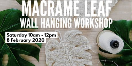 Macrame Leaf wall hanging workshop tickets