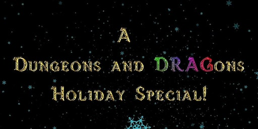 A Dungeons and DRAGons Holiday Special