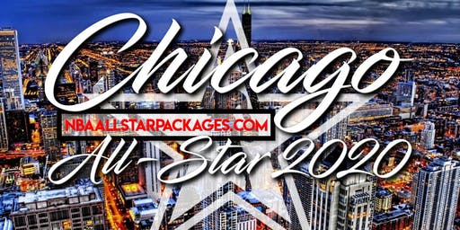 ALL STAR WEEKEND 2020 TRAVEL & EVENT PACKAGES | Chicago