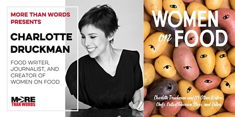 Women on Food: An Evening with Food Writer Charlotte Druckman tickets