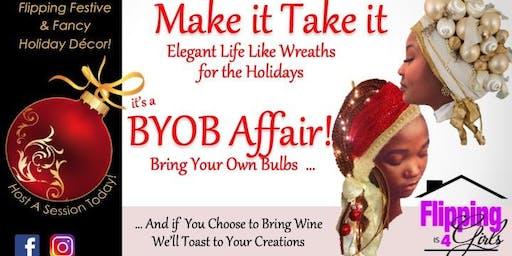 BYOB Affair! Bring Your Own Bulbs, Make It Take It Workshop