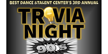 Best Dance and Talent Center 3rd Annual Trivia Night Fundraiser tickets