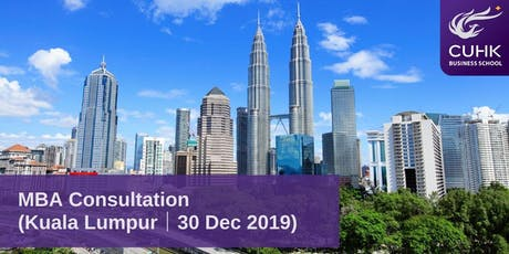 CUHK MBA Individual Consultation in Kuala Lumpur tickets