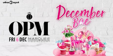 OPM December BAE - Dec 6th tickets