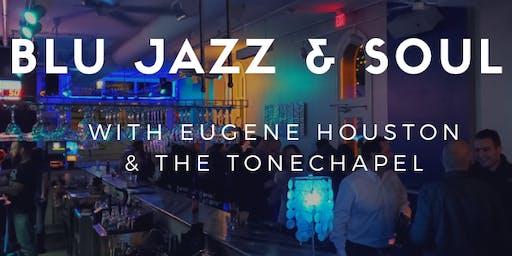 Eugene Houston & The ToneChapel