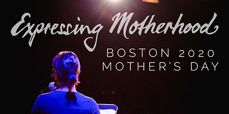 Expressing Motherhood Mother's Day Show tickets