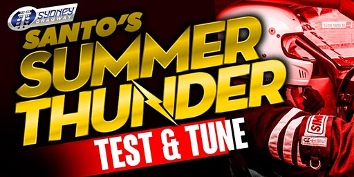Santo's Summer Thunder TEST N TUNE 11 January 2020