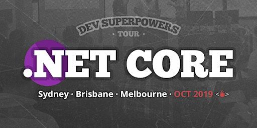 .NET Core Superpowers - Sydney