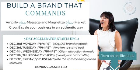 Build a Brand that Commands 5-Day Accelerator Series tickets