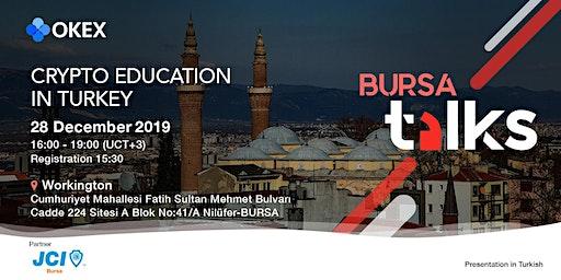 OKEx Talks 2019 - Bursa: Crypto Education in Turkey