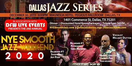 NYE Smooth Jazz Dallas 1 2-30-19. Greg Manning/Jeff Ryan/Rob Holbert plus tickets