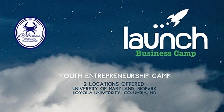 Launch Business Camp, University of Maryland, BioPark | Session 1 tickets