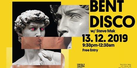 Bent Disco w/ Steve Mak at Terrible Baby tickets