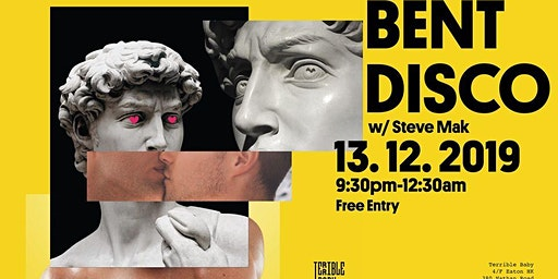 Bent Disco w/ Steve Mak at Terrible Baby