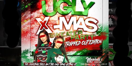 CSRA's 1st Annual Ugly Christmas Sweater Party... TRAPPED OUT EDITION!