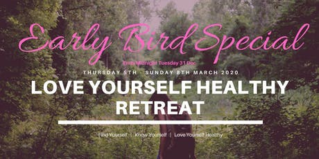 Love Yourself Healthy Retreat tickets