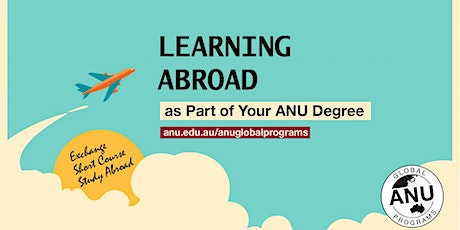 ANU Orientation Week: Learning Abroad as Part of Your Degree tickets