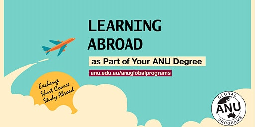 ANU Orientation Week: Learning Abroad as Part of Your Degree