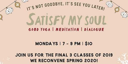 Satisfy My Soul | Therapeutic Yoga and Open Dialoge