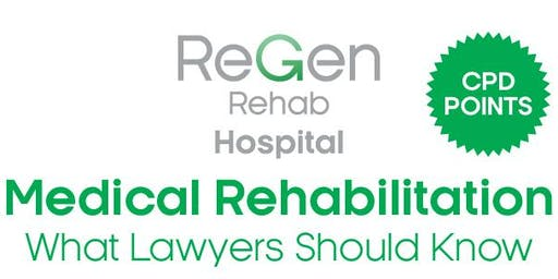 Medical Rehabilitation - What Lawyers Should Know (Lawyers only)
