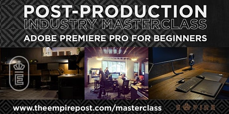 Adobe Premiere Pro for Beginners Masterclass tickets