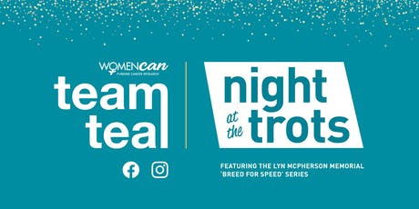Night At The Trots- Team teal tickets