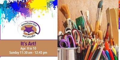It's Art! Art Class for Kids 8 to 10 y/o