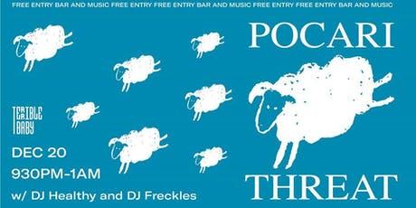 Pocari Threat w/ DJ Healthy & DJ Freckles tickets