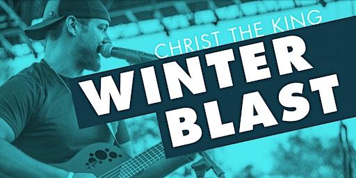 Christ the King Winter Blast 2020
