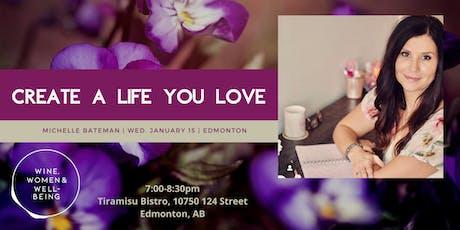 Create a Life You Love: Edmonton tickets