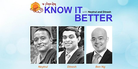 KNOW IT BETTER with Neytrul and Dinesh tickets