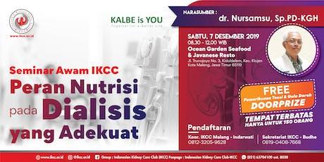 Seminar Awam IKCC - Peran Nutrisi pada Dialisis yang Adekuat tickets