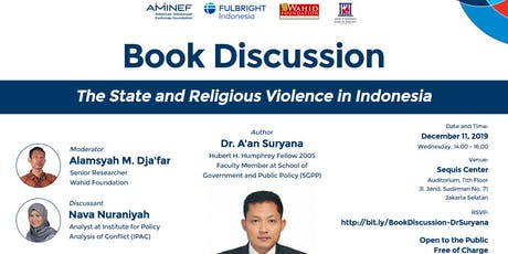 "Book Discussion ""The State and Religious Violence in Indonesia"" tickets"