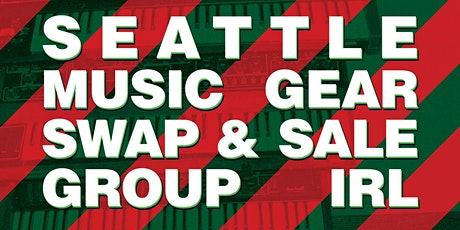 Seattle Music Gear Swap & Sale tickets