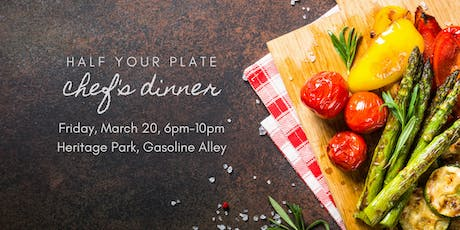 2020 Half Your Plate Chef's Dinner tickets