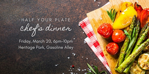 2020 Half Your Plate Chef's Dinner