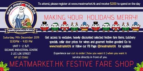 meatmarket.hk Festive Fare Shop tickets