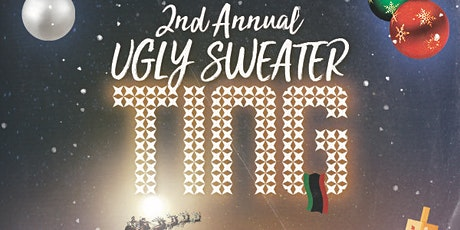 2nd Annual Ugly Sweater Ting  tickets
