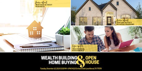 A Wealth Building & Home Buying Open House tickets