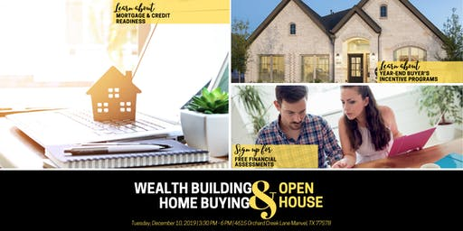 A Wealth Building & Home Buying Open House