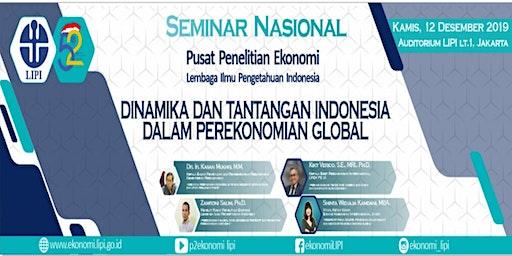 SEMINAR NASIONAL: DINAMIKA DAN TANTANGAN INDONESIA DALAM PEREKONOMIAN GLOBAL