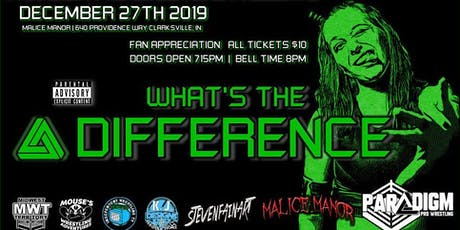 Paradigm Pro Wrestling - What's the Difference tickets