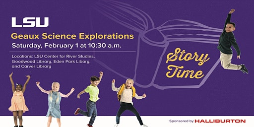 Geaux Science Explorations Story Time at Goodwood Library, February 1, 2020