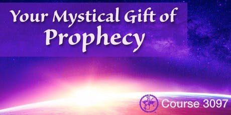 3097: The Mystical Gift of Prophecy tickets